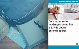 Ferias E 13 Especialistas Explicam O Calculo Em 2020 - Contabilidade na Zona Leste - SP | RT Count